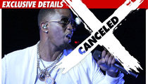 Diddy -- Why I REALLY Canceled My Concerts ...