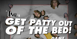 TMZ&#039;s &quot;Get Patty Out of the Bed&quot; Game