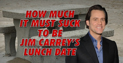 Jim Carrey -- Worst Lunch Date Ever