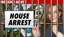 Lindsay Lohan Surrenders -- Begins House Arrest