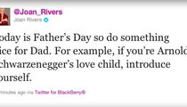 A Father's Day Message from Joan Rivers