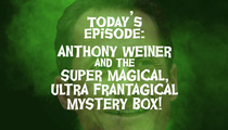 Anthony Weiner & The Case of the Mysterious Box