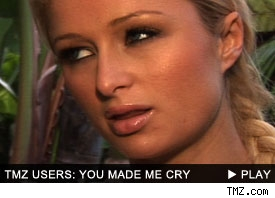 Paris Hilton: You Made Me Cry