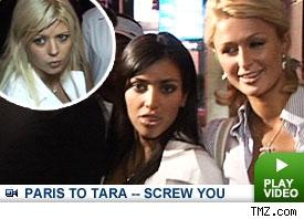 Tara Reid / Paris Hilton