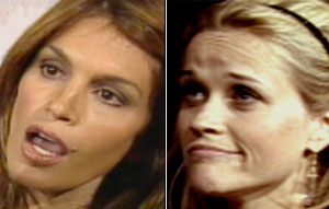 Cindy Crawford / Reese Witherspoon