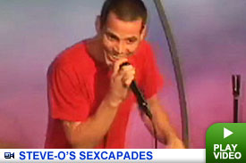 Steve-O's Sexcapades -- Click to Watch!