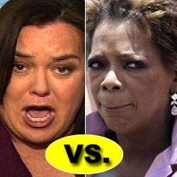 Oprah vs. Rosie
