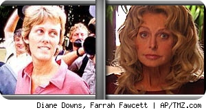 Diane Downs/Farrah Fawcett