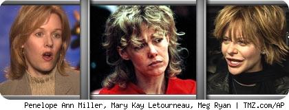 Penelope Ann Miller, Mary Kay Letourneau, Meg Ryan