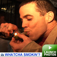 Whatcha smoking gallery: Click to launch photos