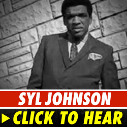 Syl Johnson: Click to listen!