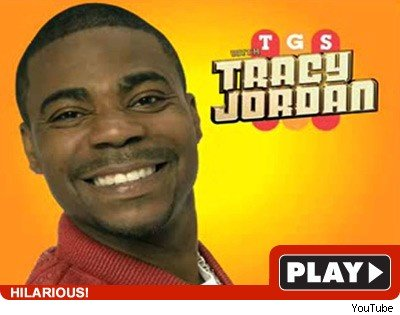 Tracy Jordan: Click to watch