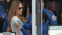 TSA Wants a Piece of J.Lo
