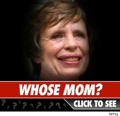 Whose mom?