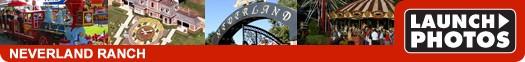 Michael Jackson Neverland Ranch Launch Photos
