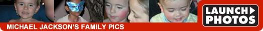 Michale Jackson Family Pics :Click to view!