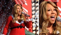 Mariah Carey -- She's Huge This Time of Year
