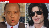 Conrad Murray to Prosecutor: So Whatcha Got?