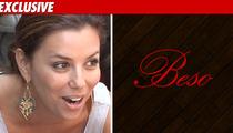 Eva Longoria Sued -- Alleged Beso Restaurant Scam