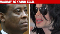 Dr. Conrad Murray Ordered to Stand Trial