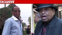 Conrad Murray to Joe Jackson: You're Outta Here!