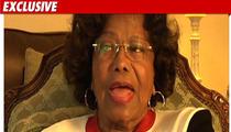 Katherine Jackson -- MJ Estate Lawyers are 'Greedy'