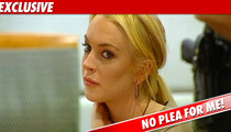Lindsay Lohan: I'm Goin' To Trial!