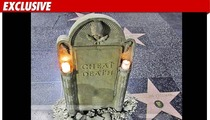 Charlie Sheen's Hollywood Star -- Tombstone'd