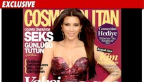 Kim Kardashian Upset at Cosmo for Turkish Cover