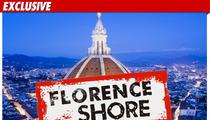 'Jersey Shore' -- Buongiorno FLORENCE!