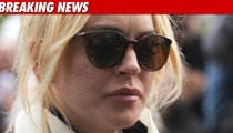 Lindsay Lohan -- Bailed Outta Lynwood ... Again