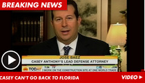 Casey Anthony's Lawyer: She's Not Safe In Florida