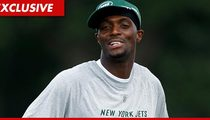 Plaxico Burress -- NY Jets Move Will Affect My Probation