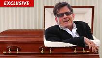 Charlie Sheen: I'm Gonna Watch My Own Funeral!