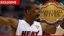 Chris Bosh -- I Didn't Torpedo My Ex's TV Career