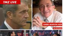TMZ Live -- Jewish Leader: Boycott Mel Gibson's Judah Maccabee Movie
