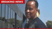 Conrad Murray Trial -- Key Witness Has VANISHED