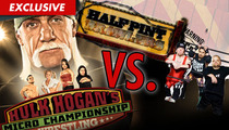 'Half Pint Brawlers' -- Hulk Hogan is Ripping Us Off!