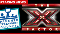 'X Factor' -- Parents Org to File FCC Complaint Over Dong-Exposing Contestant