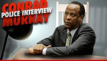 Dr. Conrad Murray's Explosive Interview with Police -- The Blow-by-Blow