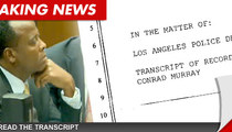 Dr. Conrad Murray -- The FULL Police Interview