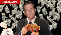 Mel Gibson -- I've Got One, HUGE Tip for Ya ...