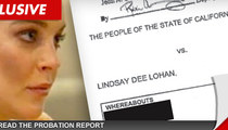 Lindsay Lohan Probation Report -- 'She's Doing Really Well'