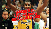 Lisa Leslie -- We're Not All Lesbians!