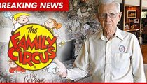 'Family Circus' Cartoonist Bil Keane -- Dead at 89