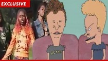 'Beavis & Butt-Head' Rapper -- Are You Threatening Me?!?!