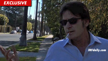 Charlie Sheen -- NO WAY Brooke Mueller Deals Drugs ...  'Cause I Pay Her a Fortune!!