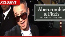 Abercrombie & Fitch -- The Situation Can't Sue Us ... We're ALLOWED to Mock Him