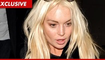 Lindsay Lohan -- Taxes Just Ain't My Bag, Baby