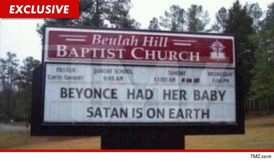 Baptist Church sign: Beyonce baby is Satan